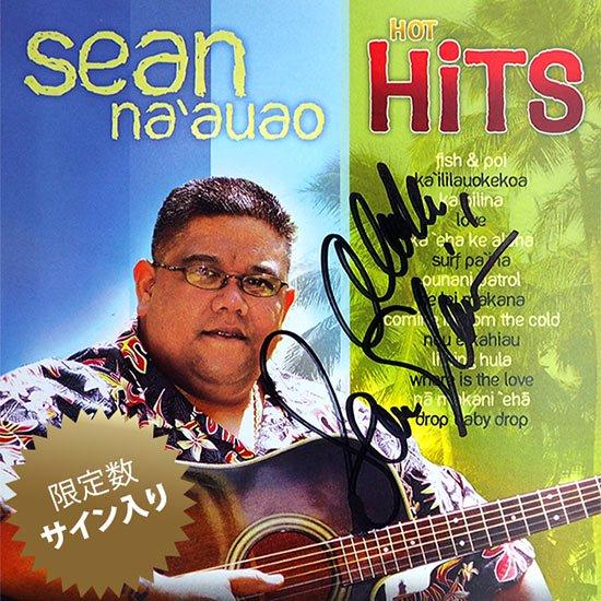 【サイン入りCD】 Sean Na'auao Hot Hits / Sean Na'auao (ショーン・ナアウアオ) 【メール便可】