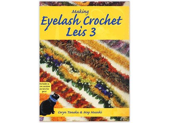 【輸入本】Making Eyelash Crochet Leis 3 メイキング・アイラッシュ・クロシェット3 【メール便可】