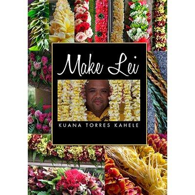 【DVD】Make Lei / Kuana Torres Kahele (クアナ・トーレス・カヘレ)  メイクレイ 【メール便可】