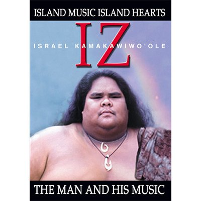 【DVD】 IZ : The Man and His Music  / Israel Kamakawiwo'ole  イズラエル・カマカビボオレ 【メール便可】 (リージョン1)