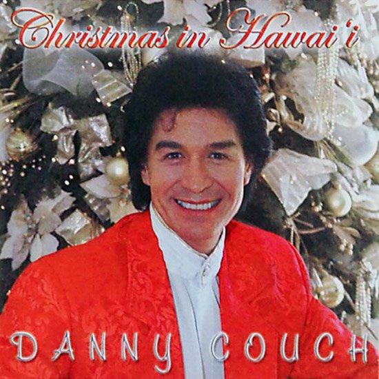 【CD】 Christmas In Hawai'i / Danny Couch (クリスマス・イン・ハワイ / ダニー・コーチ) 【メール便可】 cdvd-cd