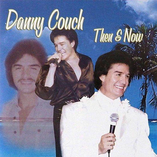 【CD】 Then & Now / Danny Couch (ゼン・アンド・ナウ / ダニー・コーチ) 【メール便可】 cdvd-cd
