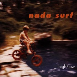Nada Surf / High / Low