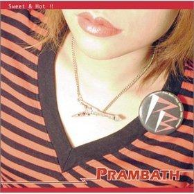 PRAMBATH / Sweet & Hot!!