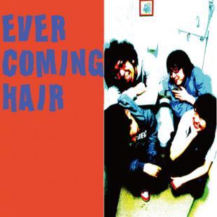 Ever Coming Hair + The Sensibles / Split (国内盤7″ VINYL)