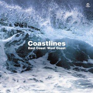 [好評発売中] East Coast / West Coast by Coastlines