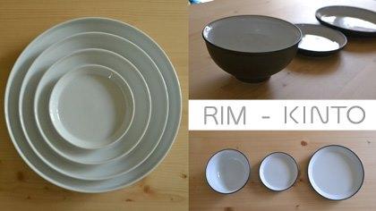 RIM KINTO・リム キントー 和食器と洋食器のテイストを持つ食器。日本製