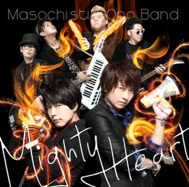 MASOCHISTIC ONO BAND 2ndシングル「Mighty Heart」