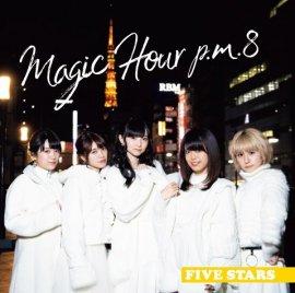 FIVE STARS 番組テーマソングCD第3弾「Magic Hour p.m.8/ラブラブのテーマ」