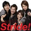 アニ○ズ 1stシングル 『Stride!』